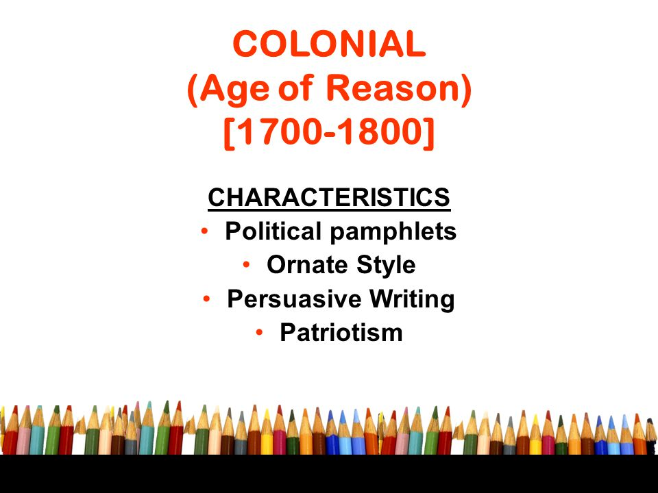 COLONIAL (Age of Reason) [1700-1800]